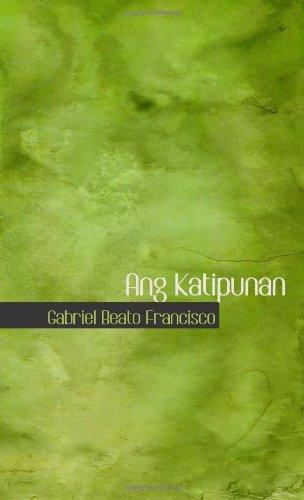 9780554011592: Ang Katipunan