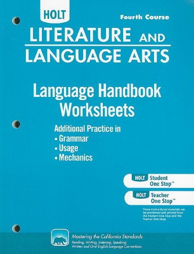 9780554011752: Holt Literature and Language Arts Language Handbook Worksheets, Fourth Course: Additional Practice in Grammar, Usage, and Mechanics: Support for the L