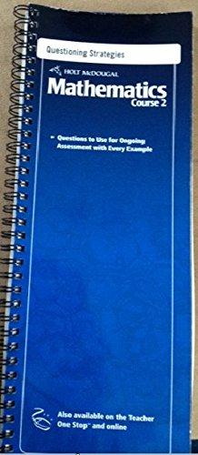 9780554012582: Holt McDougal Mathematics Course 2 Questioning Strategies