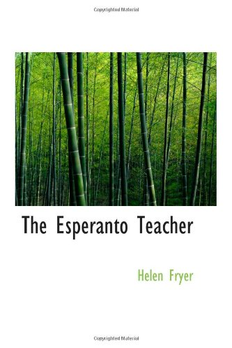 9780554013930: The Esperanto Teacher: A Simple Course for Non-Grammarians