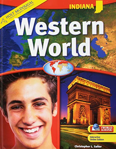 Holt McDougal Western World Indiana: Student Edition Grades 6-8 2010: HOLT, RINEHART AND WINSTON
