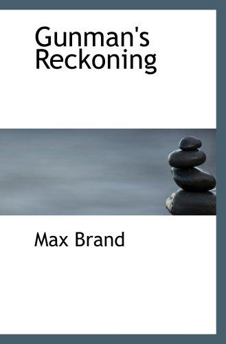 Gunman's Reckoning (0554018918) by Brand, Max