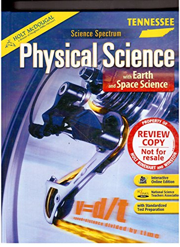 9780554022819: Holt Science Spectrum: Physical Science with Earth and Space Science Tennessee: Student Edition Grades 9-12 with Earth & Space Science 2010