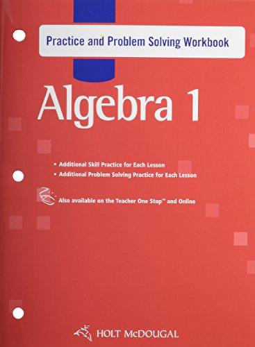 9780554024042: Holt McDougal Algebra 1 Practice and Problem Solving Workbook Algebra 1