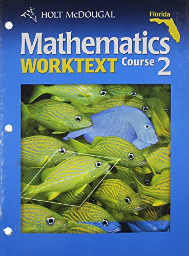 9780554025230: Holt McDougal Mathematics Florida: Student Worktext 6 Year Implementation Course 2