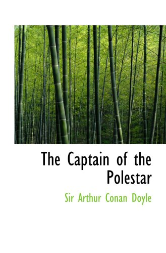 9780554026763: The Captain of the Polestar
