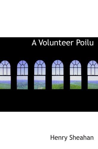 9780554029221: A Volunteer Poilu