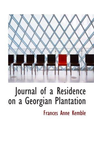 9780554029580: Journal of a Residence on a Georgian Plantation: 1838-1839