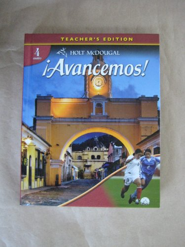 9780554030906: Holt McDougal Avancemos! Cuarto, Level 4, Teacher's Edition