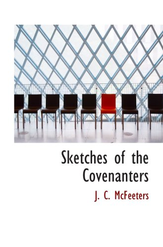 9780554033983: Sketches of the Covenanters