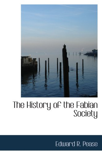 9780554034522: The History of the Fabian Society