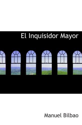 9780554036960: El Inquisidor Mayor