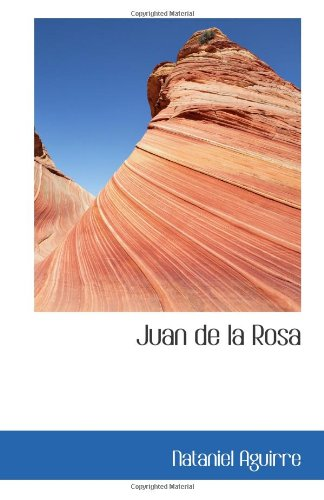 9780554038810: Juan de la Rosa (Spanish Edition)