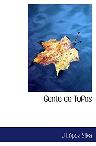 9780554040776: Gente de Tufos (Spanish Edition)