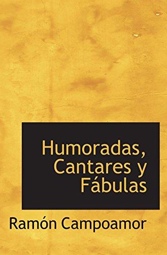 9780554040790: Humoradas, Cantares y Fábulas