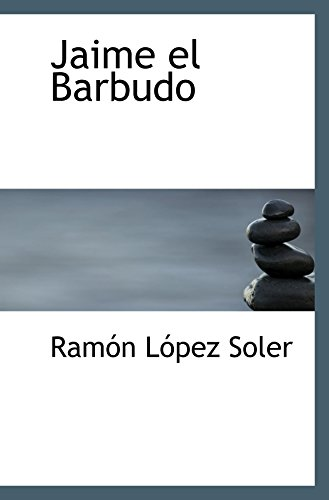 9780554041100: Jaime el Barbudo (Spanish Edition)
