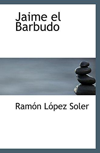 9780554041100: Jaime el Barbudo