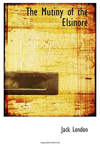 9780554042664: The Mutiny of the Elsinore