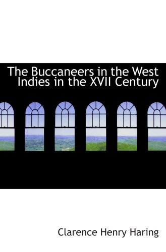 9780554046174: The Buccaneers in the West Indies in the XVII Century