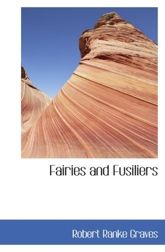 9780554047263: Fairies and Fusiliers