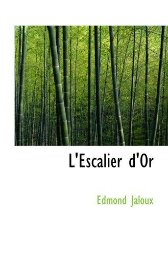 9780554047362: L'Escalier d'Or