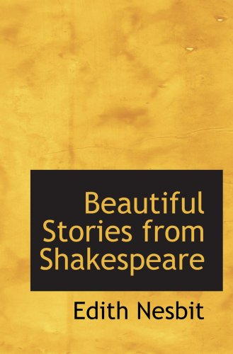 9780554048192: Beautiful Stories from Shakespeare