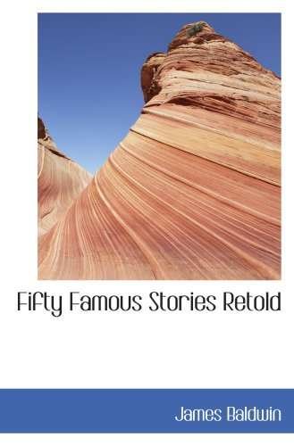 9780554049335: Fifty Famous Stories Retold