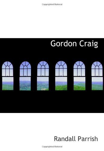 9780554052854: Gordon Craig: Soldier of Fortune