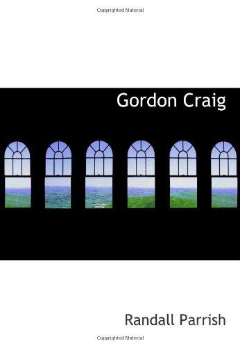9780554052854: Gordon Craig: Soldier of Fortune