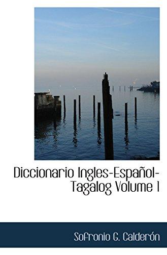 9780554056845: Diccionario Ingles-Español-Tagalog Volume 1