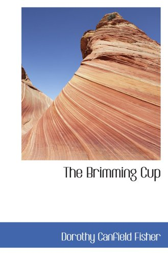9780554059099: The Brimming Cup
