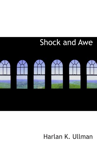9780554060651: Shock and Awe: Achieving Rapid Dominance
