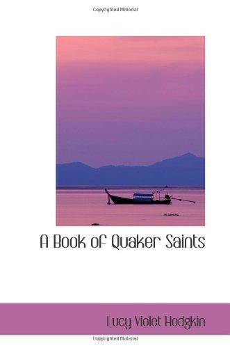 9780554063003: A Book of Quaker Saints
