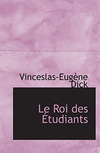 9780554063263: Le Roi des Étudiants