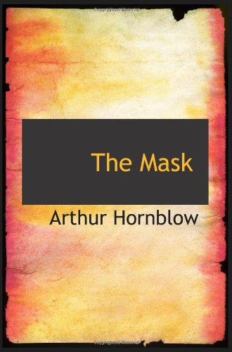 9780554064123: The Mask: A Story of Love and Adventure