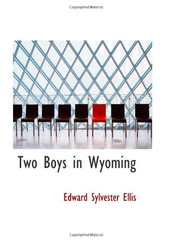 9780554065328: Two Boys in Wyoming: A Tale of Adventure (Northwest Series No. 3)