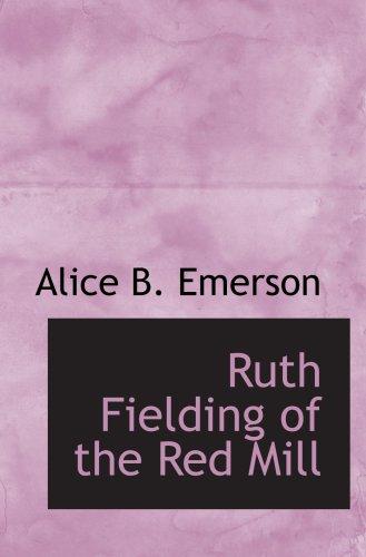 9780554065984: Ruth Fielding of the Red Mill: Or Jasper Parloe's Secret