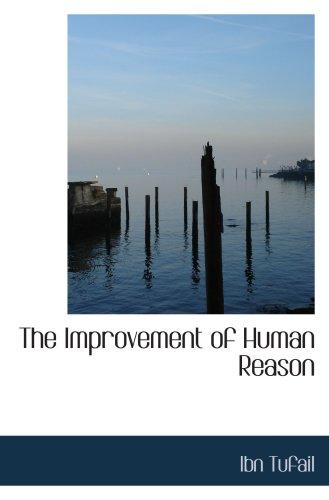 9780554066189: The Improvement of Human Reason: Exhibited in the Life of Hai Ebn Yokdhan