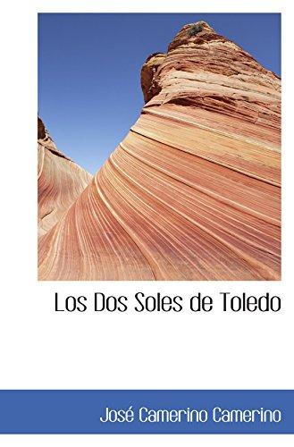9780554066400: Los Dos Soles de Toledo