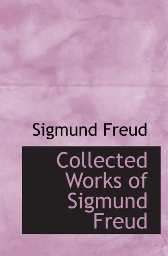 9780554066776: Collected Works of Sigmund Freud
