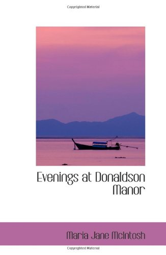 9780554067612: Evenings at Donaldson Manor: Or- The Christmas Guest
