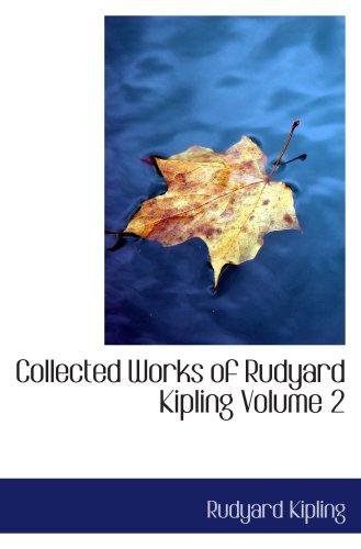 9780554068961: Collected Works of Rudyard Kipling Volume 2