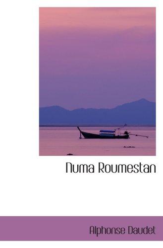 Numa Roumestan: MÂ¿urs Parisiennes (9780554069043) by Alphonse Daudet