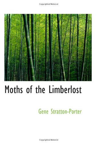 9780554069371: Moths of the Limberlost