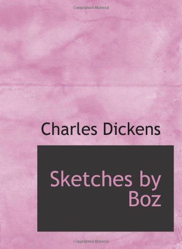 9780554071077: Sketches by Boz: illustrative of everyday life and every-day people
