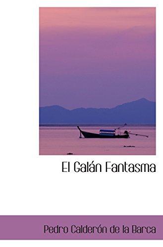 El Galán Fantasma (Spanish Edition)