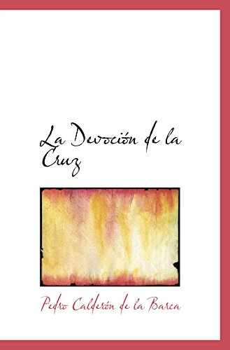 9780554075600: La Devoci�n de la Cruz