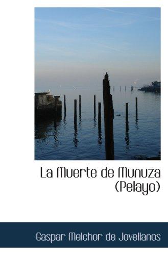 9780554075785: La Muerte de Munuza (Pelayo)