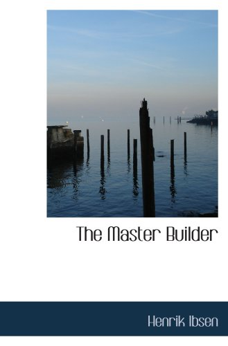 9780554076386: The Master Builder