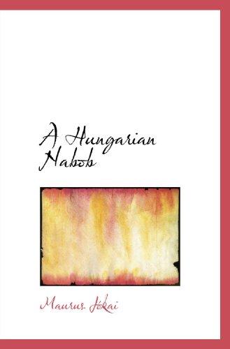 9780554077321: A Hungarian Nabob